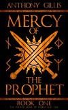 Mercy of the Prophet: Book One (Storm and Fire 4) (English Edition)