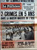 PARISIEN LIBERE (LE) [No 10929] du 10/11/1979 - PARIS LYON EN 2 HEURES EN 1983 - TGV LA NOUVELLE BATAILLE DU RAIL - 2 CRIMES EN 5 ANS DANS LA MAISON MAUDITE DE L'OISE - CHRISTIAN BEULLAC LE PROF DES PROFS A L'ECOLE DU PARISIEN - SAINT ETIENNE EINDHOV