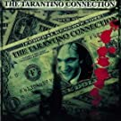 Tarantino Connection,the