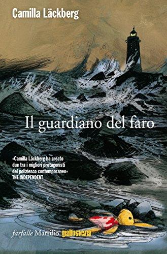 Il guardiano del faro: La settima indagine di Erica Falck e Patrik Hedström (Le indagini di Erica Falck e Patrik Hedström) (Italian Edition)