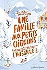 Une famille aux petits oignons - Intégrale, tome 2 par Arrou-Vignod