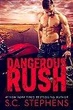 Dangerous Rush (Furious Rush Book 2) (English Edition)