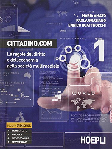Cittadino.com. Le regole del diritto e dell'economia nella società multimediale: 1