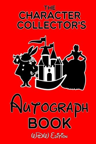 The Character Collector's Autograph Book: Volume 1 (Character Autograph Books)
