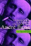 Le cinema français de la liberation à la nouvelle vague, 1945-1958