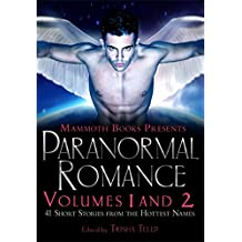 The Mammoth Book of Paranormal Romance: Volumes 1 and 2 (Mammoth Books)