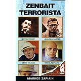 Zenbait terrorista (Amaiurretik at)