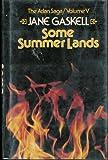 Some Summer Lands (Atlan Saga No 5)