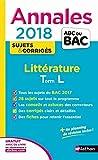 Annales ABC du Bac Littérature Term L 2018
