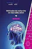 Telecharger Livres Methodes de recherche en neuroeducation (PDF,EPUB,MOBI) gratuits en Francaise
