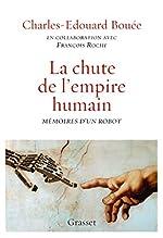 La chute de l'Empire humain - Mémoires d'un robot de Charles-Edouard Bouée