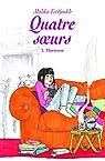 Quatre soeurs, tome 2 : Hortense par Ferdjoukh