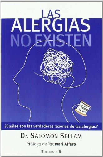 LAS ALERGIAS NO EXISTEN (No ficción) por Salomon Sellam