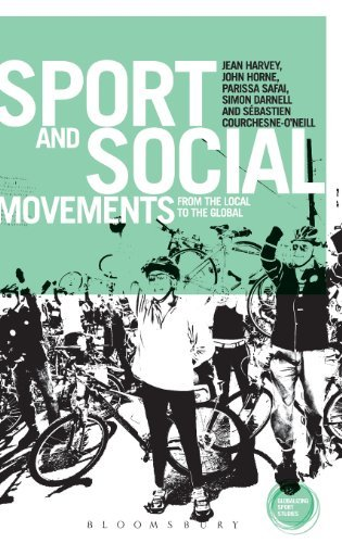 Sport and Social Movements: From the Local to the Global (Globalizing Sport Studies) by Jean Harvey (2013-11-21)