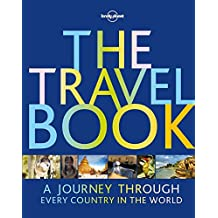 The Travel Book: A Journey Through Every Country in the World (Lonely Planet Travel Book)