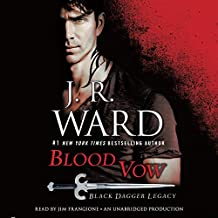 Blood Vow: Black Dagger Legacy, Book 2