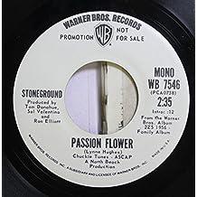 Stoneground 45 RPM Passion Flower / Passion Flower