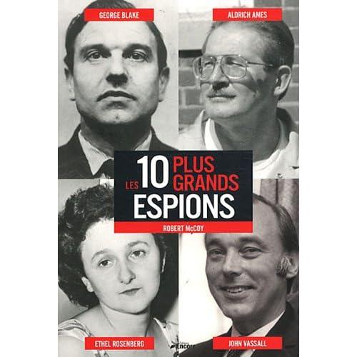 Les 10 plus grands espions