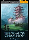 The Dragon's Champion (English Edition)