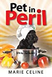 Pet in Peril: A TV Pet Chef Mystery Set in L.A. (Kitty Karlyle Pet Chef Mysteries, Band 3)