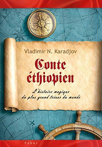 Couverture du livre Conte éthiopien: L'histoire magique du plus grand trésor du monde (Édition noir et blanc)