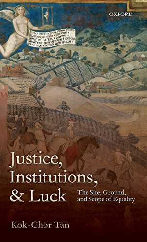 JUSTICE, INSTITUTIONS & LUCK C by Tan (2012-02-23)