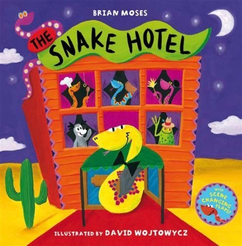 The Snake Hotel by Brian Moses (2009-02-06)