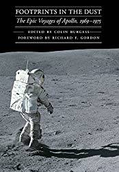 Footprints in the Dust: The Epic Voyages of Apollo, 1969-1975 (Outward Odyssey)