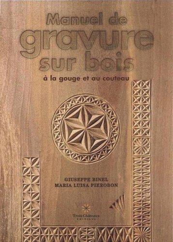 manuel-de-gravure-sur-bois--la-gouge-et-au-couteau-de-binel-giuseppe-2011-broch