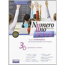 Numero uno plus. Volume 3a + Volume 3b + Plus3 + Plus3 soluzioni + card studente. Con espansione online. Per la Scuola media