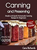 Canning and Preserving: Simple and Quick Homemade Canning Recipes for Beginners (English Edition)