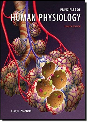 Principles of Human Physiology with Interactive Physiology 10-System Suite (4th Edition) by Cindy L. Stanfield (2010-01-20)