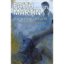 A Narrow Return