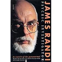 James Randi: Psychic Investigator