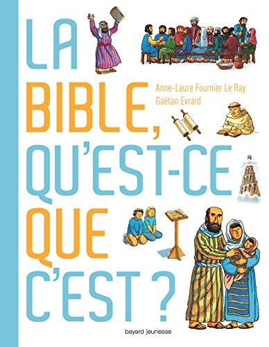 Bible qu'est-ce que c'est ?