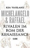 Image de Michelangelo & Raffael: Rivalen im Rom der Renaissance