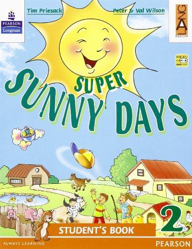 Super sunny days. Student's book. Per la 2ª classe elementare. Con espansione online