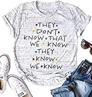 LUKYCILD They Don't Know That We Know They Know T Shirt Women Short Sleeve Casual Letter Print Top