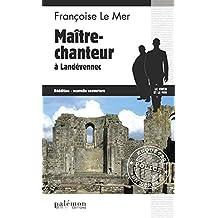 Maître-chanteur à Landévennec: Un roman policier breton (Enquêtes en série)