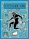 Le fil d'Ariane : Mythes et labyrinthes par Bajtlik