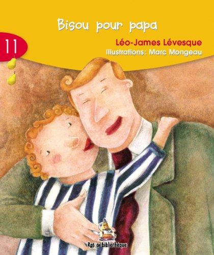 Bisou Pour Papa (6-7): Rat Jaune 11
