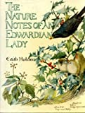 Nature Notes of an Edwardian Lady (Country diary) First thus edition by Holden, Edith (1989) Hardcover