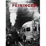 Andreas Feininger: That's Photography (Hatje Cantz)
