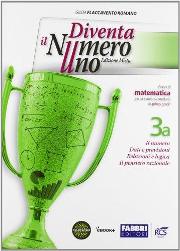 Diventa il numero uno. Vol. 3A-3B. Con Quaderno. Per la Scuola media. Con e-book. Con espansione online