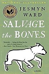 Salvage the Bones: A Novel by Jesmyn Ward (2012-04-24)