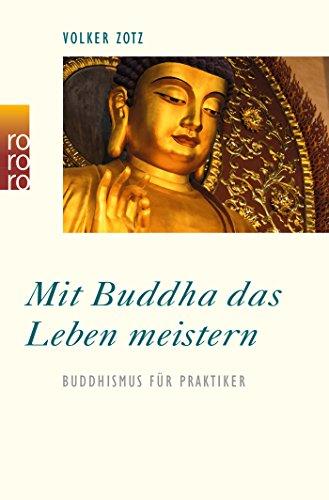mit-buddha-das-leben-meistern-buddhismus-fur-praktiker