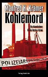 Kohlemord: Ein Mannheimer Rhein-Neckar-Krimi (Solo & Tarzan)
