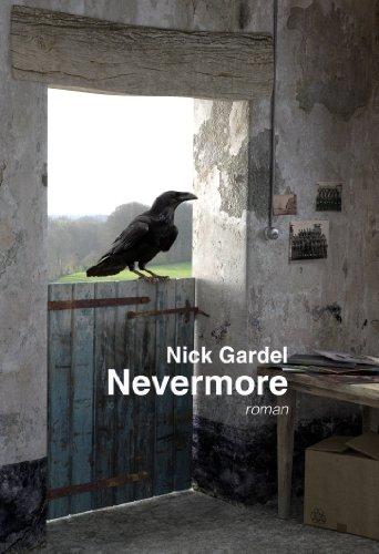 NEVERMORE (Trilogie Peter Raven t. 1) par Nick GARDEL