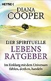 Der spirituelle Lebens-Ratgeber (Amazon.de)