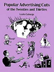 Popular Advertising Cuts of the Twenties and Thirties (Dover Pictorial Archive) by Leslie Carbarga (1996-12-20)